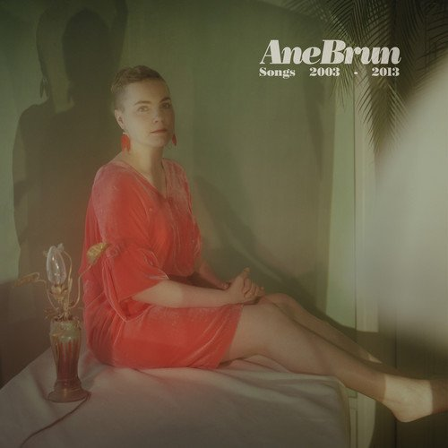 ane-brun-songs-2003-2013-album-cover.jpg