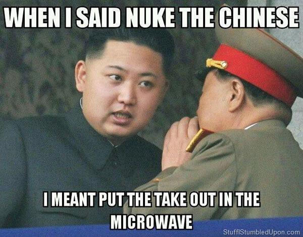 when-i-said-nuke-the-chinese-north-korea-meme-nuclear-weapons.jpg
