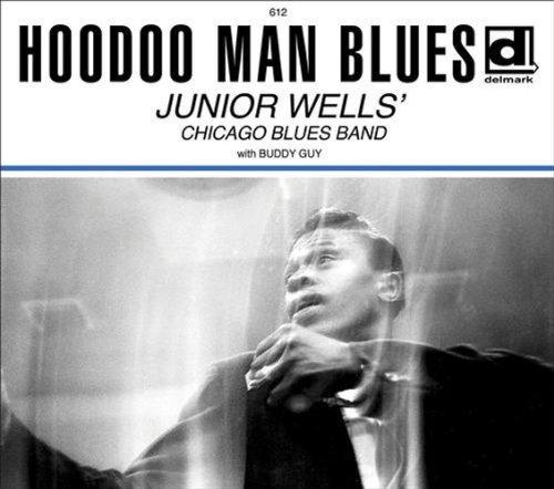 Junior Wells - Hoodoo Man Blues (2011, Expanded Edition).jpg