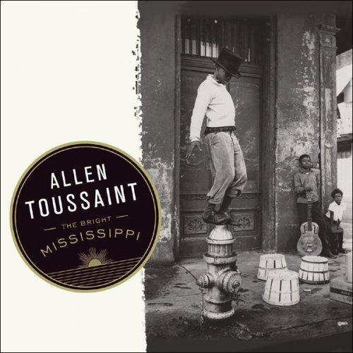 Allen Toussaint - The Bright Mississippi.jpg