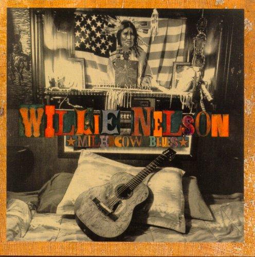 Willie Nelson - Milk Cow Blues © 2000.jpg