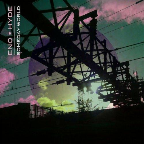 Brian-Eno-Karl-Hyde-Someday-World-608x608.jpg