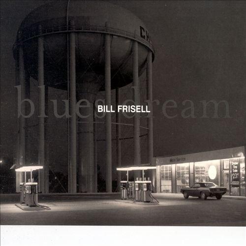 Blues Dream_Bill Frisell.jpg