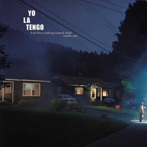 Yo La Tengo_Nothing Turned....png