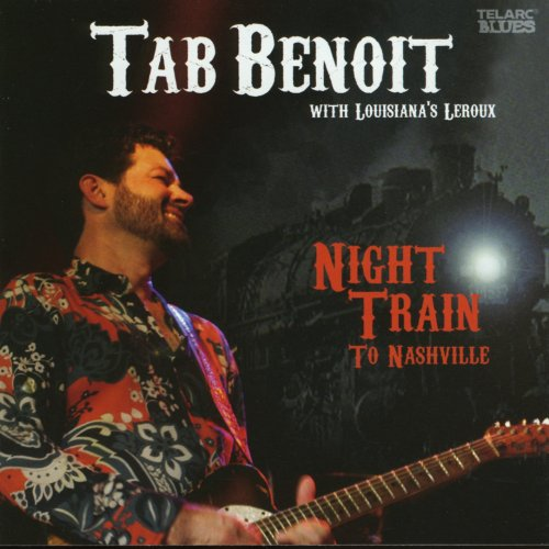 Tab Benoit - Night Train To Nashville.jpg