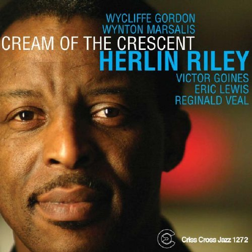 Herlin Riley - Cream of the Crescent.jpg