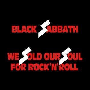 Black_Sabbath_We_Sold_Our_Soul_for_Rock_'n'_Roll.jpg