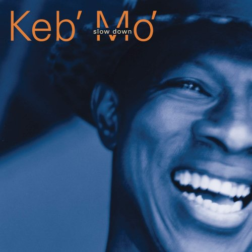 Keb' Mo' - Slow Down.jpg