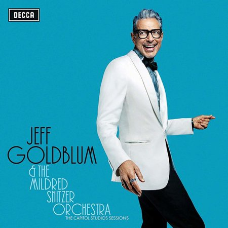 Jeff Goldblum & The Mildred Snitzer Orchestra - The Capitol Studios Sessions [Live].jpeg