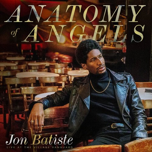 Jon Batiste - Anatomy of Angels_ Live at the Village Vanguard.jpg