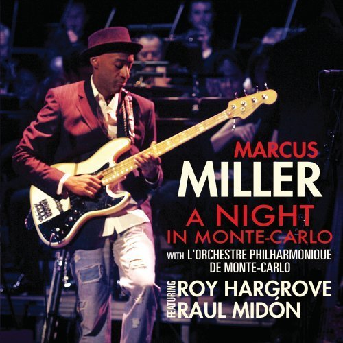 Marcus Miller - A Night in Monte-Carlo.jpg