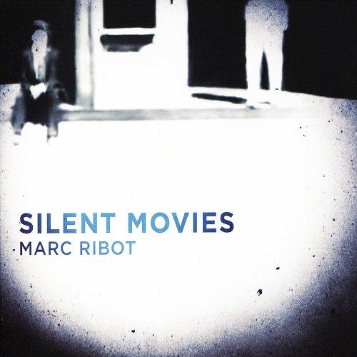 marc-ribot-silent-movies.jpg