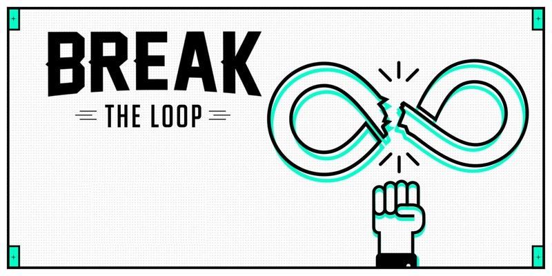 break-the-loop.jpeg