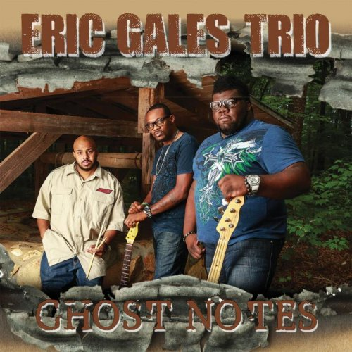 Eric Gales - Ghost Notes.jpg