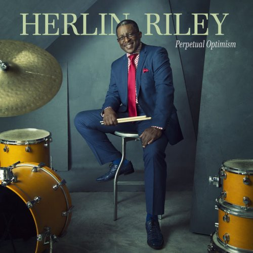 Herlin Riley - Perpetual Optimism.jpg