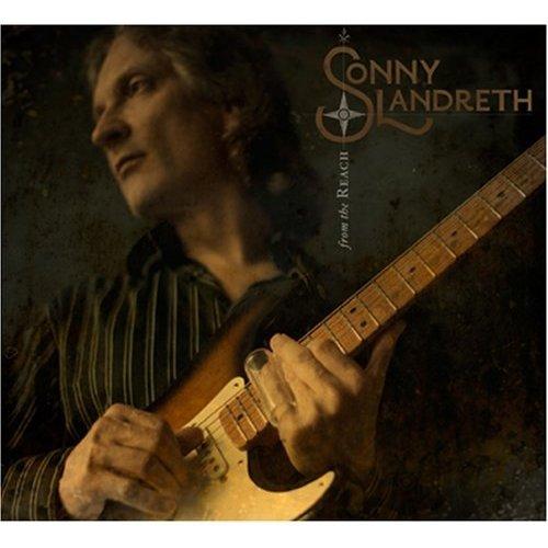 Sonny Landreth 2008 From The Reach.jpg