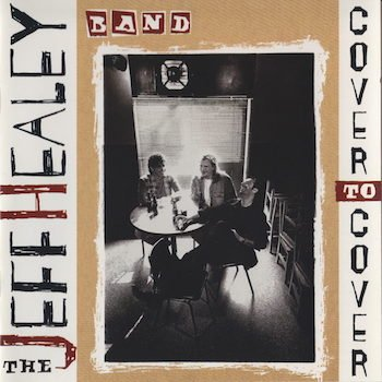 Jeff Healey_Cover To Cover.jpg