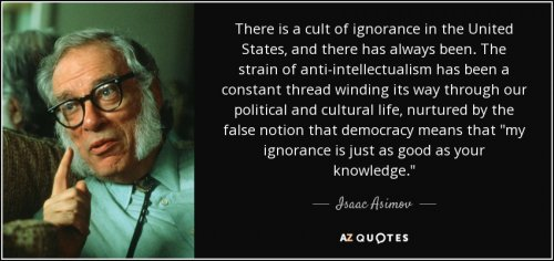 quote-there-is-a-cult-of-ignorance-in-the-united-states-and-there-has-always-been-the-strain-i...jpg
