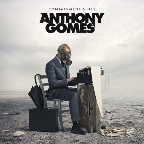Crop-Anthony-Gomes-Containment-Blues-frontcover-copy.jpg