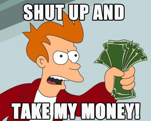 Shut-Up-And-Take-My-Money-1024x1280.jpg
