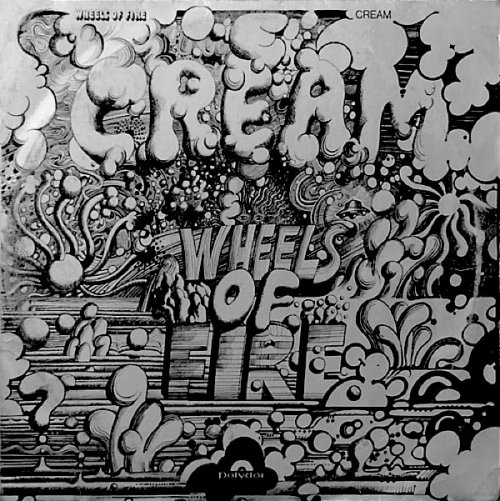Wheels of Fire-Cream 1968.jpg