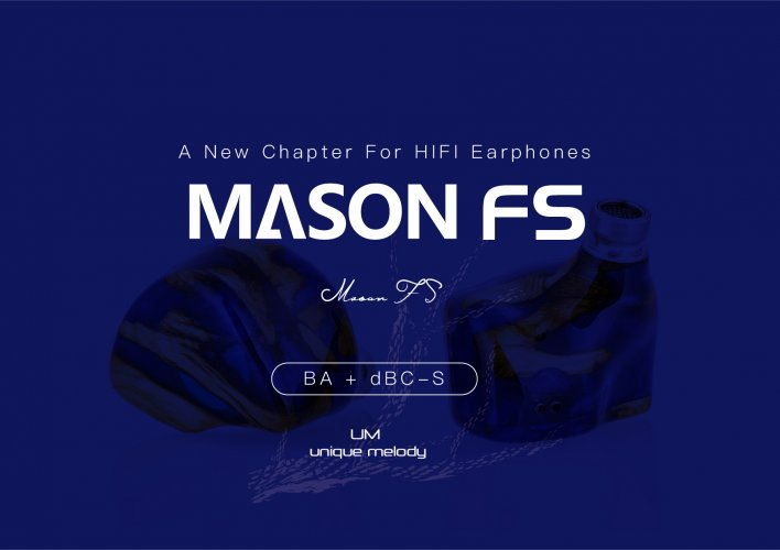 Unique Melody Newest Flagship-- Mason Fabled Sound Special Edition