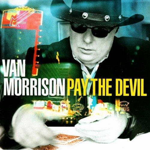 Van Morrison - Pay The Devil.jpg