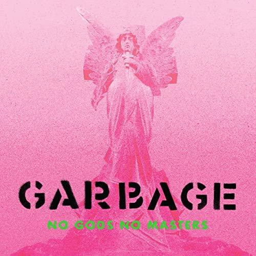 garbage-no-gods-no-masters.jpg