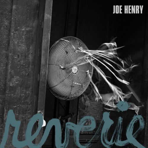 Reverie_Joe Henry.png