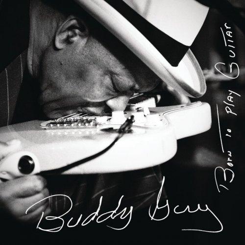 Buddy Guy - Born to Play Guitar.jpg