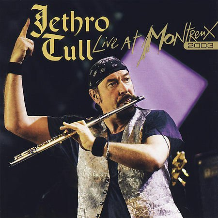 Jethro Tull - Live at Montreux Disc 1.jpg