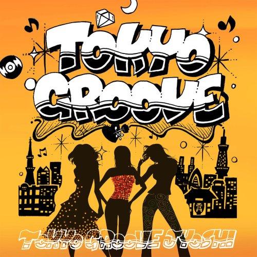 Tokyo Groove Jyoshi.jpg