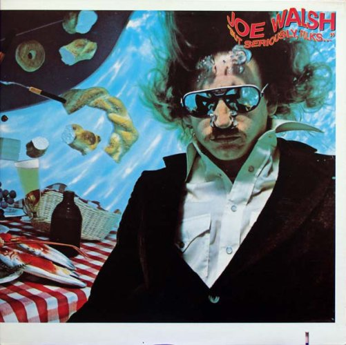 Joe Walsh - But Seriously Folks 1978.jpg