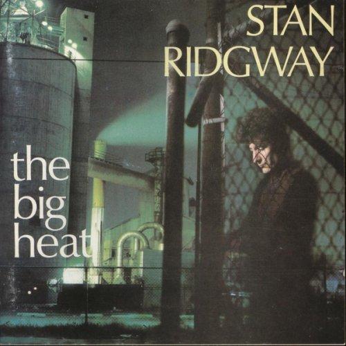 stan_ridgway-the_big_heat(3).jpg