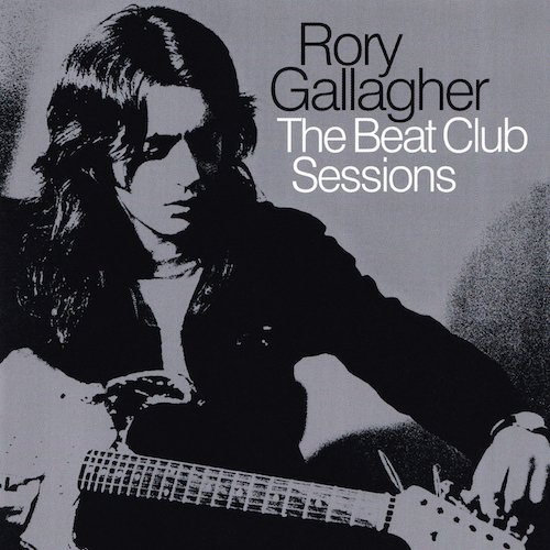 Rory Gallagher - The Beat Club Sessions.jpg