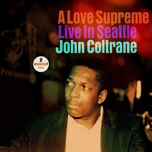 John Coltrane - A Love Supreme - Live in Seattle.jpg