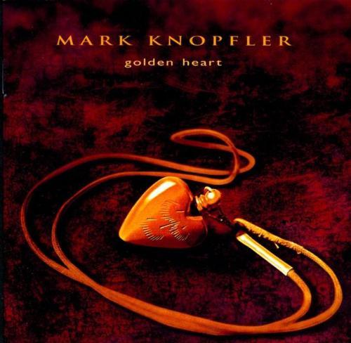 markknopfler-goldenheartfront_zpse443e00d.jpg