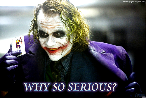 whysoserious.png