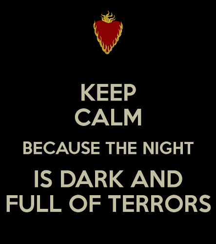 134948-night-is-dark-and-full-of-terr-w8Xh.png