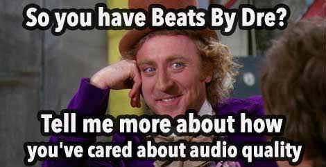 beats-by-dre-willy-wonka-meme.jpg