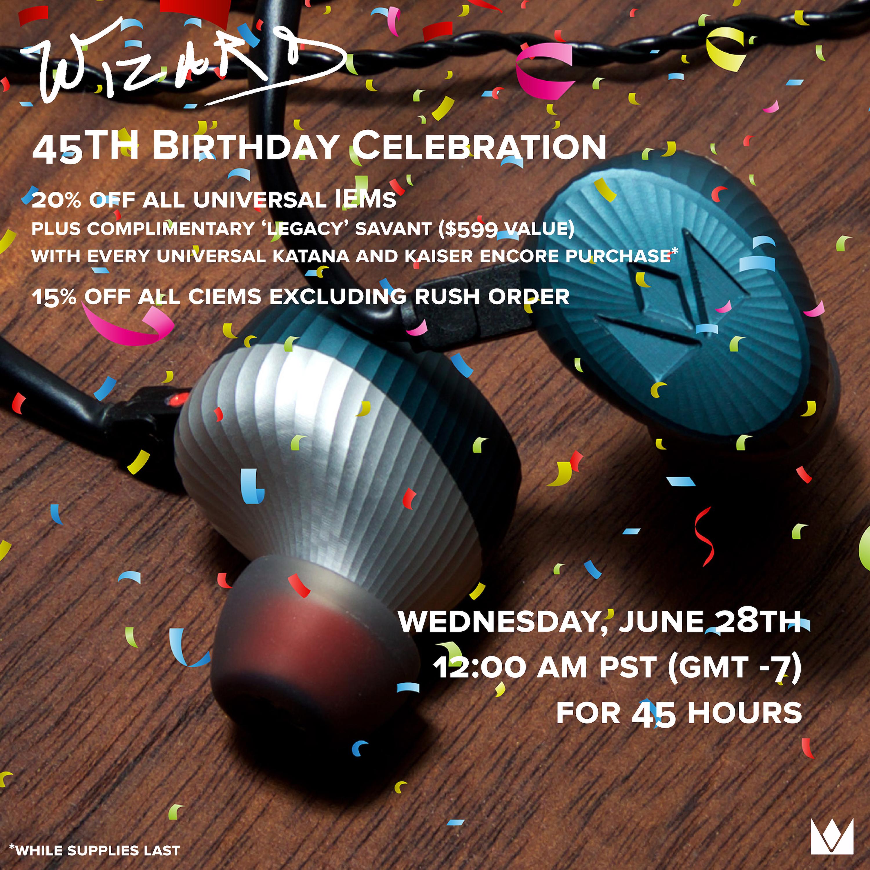 WIZARD 45TH BIRTHDAY CELEBRATION