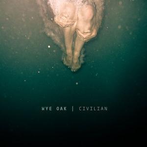 wye-oak-civilian-cover-art.jpg