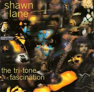 Shawn Lane - The Tri-Tone Fascination - Front.jpg