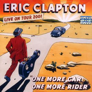 ERIC CLAPTON - ONE MORE CAR, ONE MORE RISER -.jpg