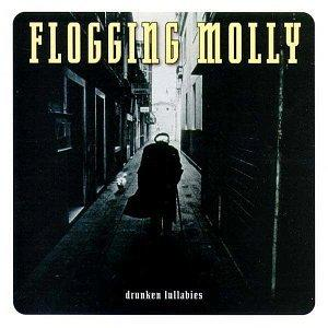 Flogging Molly-Drunken Lullabies