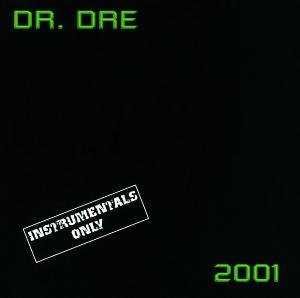 Dr. Dre - 2001 (Instrumentals Only) iTunes cover.jpg