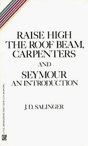 600full-raise-high-the-roof-beam,-carpenters-and-seymour%3A-an-introduction-cover.jpg