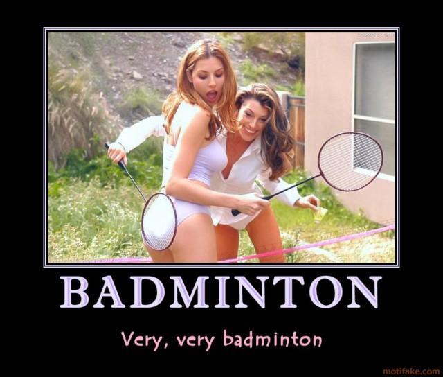 badminton-now-girls-settle-down-till-we-open-the-gate-for-ad-demotivational-poster-1258745871.jpg