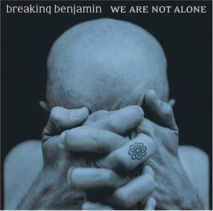 Breaking-Benjamin-–-We-Are-Not-Alone.jpg