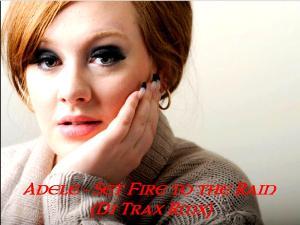 Adele_Set-Fire-To-The-Rain_DJ-Trax-Mix.jpg